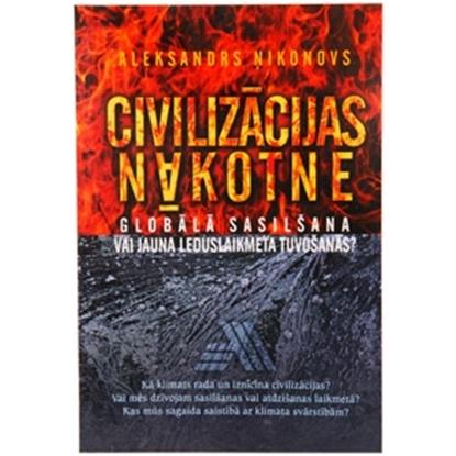 Изображение Grāmata Civilizācijas nākotne